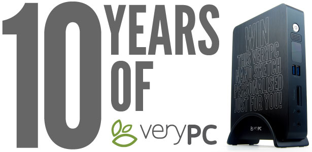 10 years of VeryPC. Win this VeryPC Nano Sketch personalised just for you!